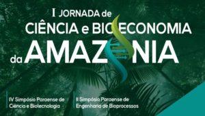 I Jornada de Ciência e Bioeconomia da Amazônia