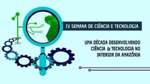 Desenvolvendo C&T no Interior da Amazônia